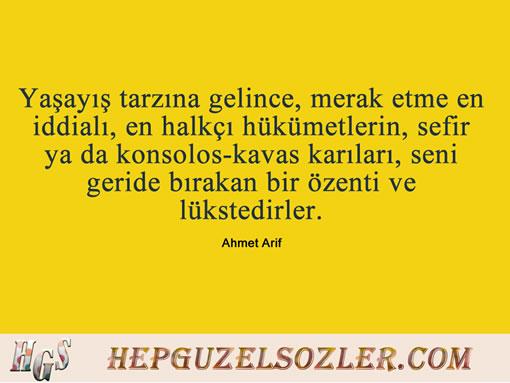 Ahmet-Arif-Sozleri-1 - Yaşayış tarzına gelince merak etme en iddialı en...